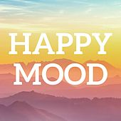 Happy Mood by Various Artists