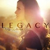 Legacy by Tiffany Alvord