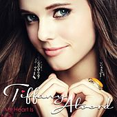 My Heart Is by Tiffany Alvord