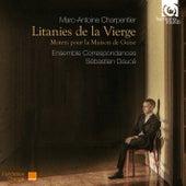 Charpentier: Litanies de la Vierge, Motets pour la maison de  Guise von Ensemble Correspondances and Sébastien Daucé