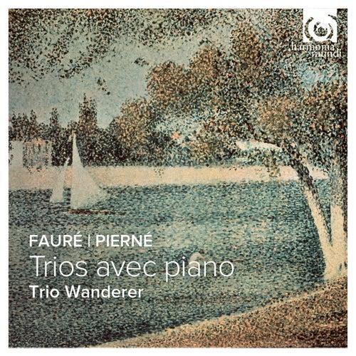 Fauré & Pierné: Piano Trios by Trio Wanderer