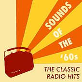 Sounds of the '60s: The Classic Radio Hits by Various Artists