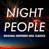Night People: Original Southern Soul Classics by Various Artists
