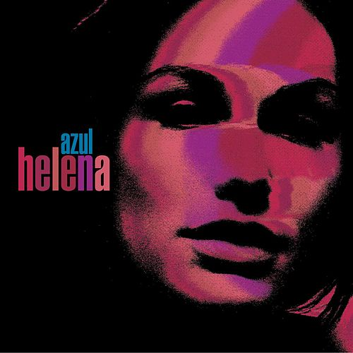 Play & Download Azul by Helena | Napster