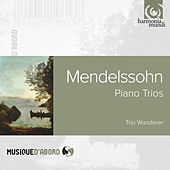 Mendelssohn: Piano Trios by Trio Wanderer