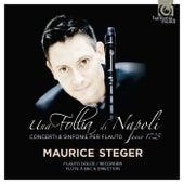 Una Follia di Napoli von Maurice Steger and Instrumental Ensemble