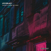 Shorty Come My Way by Ufo Project