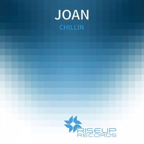 Chillin - Single by Joan