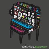Rub Anotha Dub (feat. Green Velvet) by Walker & Royce