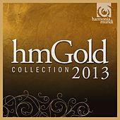 harmonia mundi - Gold 2013 by Various Artists