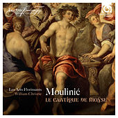 Moulinié: Le Cantique de Moÿse by Les Arts Florissants and William Christie