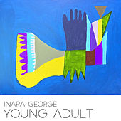 Young Adult by Inara George