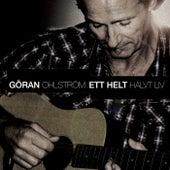 Ett helt halvt liv by Göran Ohlström