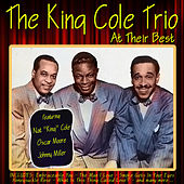 The King Cole Trio at Their Best by Nat King Cole