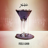Feels Good by Xam Volo