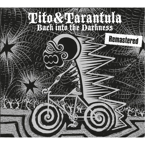 Back into the Darkness (Remastered) von Tito & Tarantula