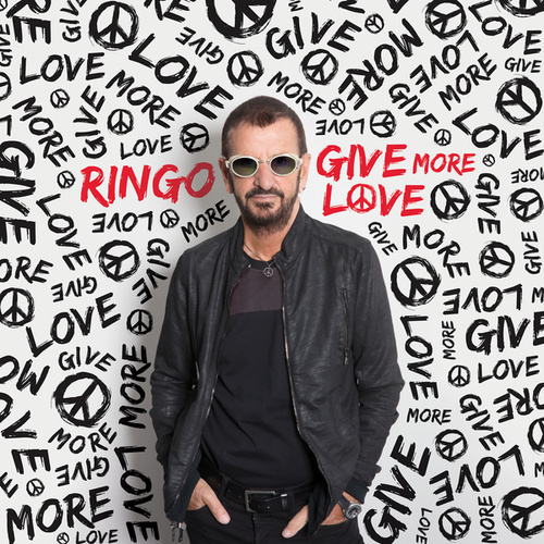 Give More Love by Ringo Starr