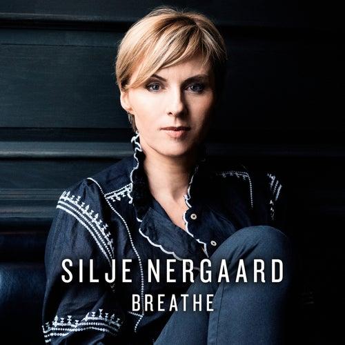 Breathe (Radio Edit) by Silje Nergaard