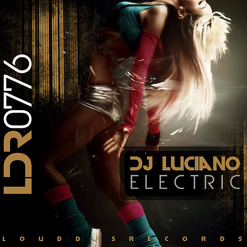 Electric by DJ Luciano