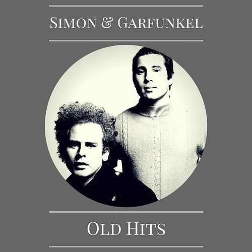 Old Hits by Simon & Garfunkel
