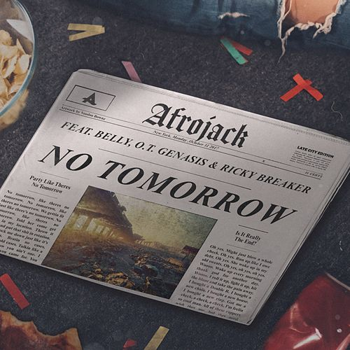 No Tomorrow by Afrojack