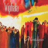Mestizajes by Wiphala