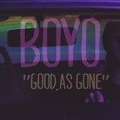 Good as Gone by Boyo