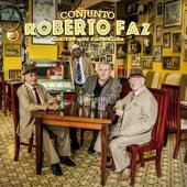 Cositas Que Tiene Cuba by Conjunto Roberto Faz