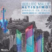 Berlioz: Harold en Italie - Mallié: Altissimo! von Various Artists