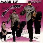 Play & Download Dream Steppin' by Mark Elf | Napster