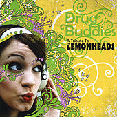 Play & Download Drug Buddies: a Tribute to the Lemonheads by Various Artists | Napster