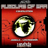 Play & Download Rumours Of War ( Jungle...Lacandona Zapatista) by Various Artists | Napster