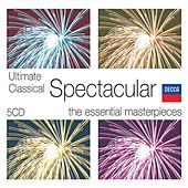 Ultimate Classical Spectacular by Various Artists
