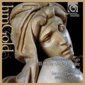 Monteverdi: Il Ballo delle Ingrate by Various Artists