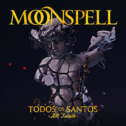 Todos Os Santos by Moonspell