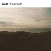 End Up Here (Soku Remix) by Claire