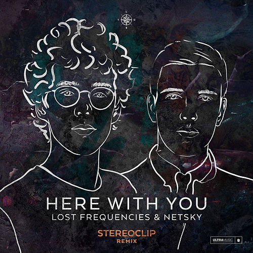 Here with You (Stereoclip Remix) de Netsky