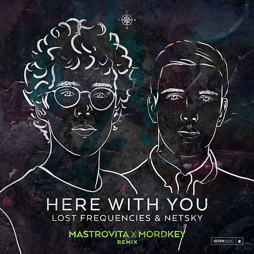 Here with You (Mastrovita X Mordkey Remix) de Netsky