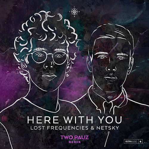 Here with You (Two Pauz Remix) de Netsky
