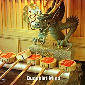 Buddhist Mind by Lullabies for Deep Meditation