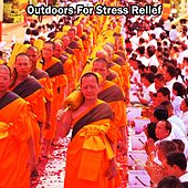 Outdoors For Stress Relief by Massage Therapy Music