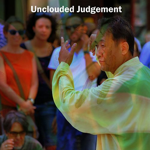 Unclouded Judgement by Massage Tribe