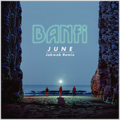 June (Jakwob Remix) by Banfi
