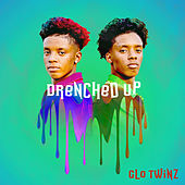 Drenched Out by Glo.Twinz