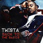 Back to the Basics von Twista