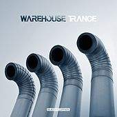Warehouse Trance - EP by Various Artists