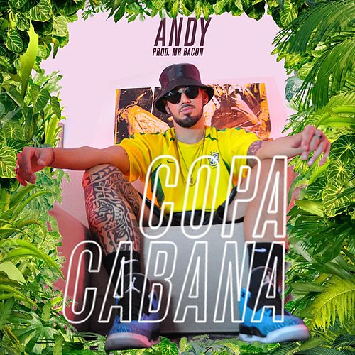 Copacabana by Andy