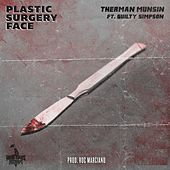 Plastic Surgery Face (feat. Guilty Simpson) by Therman Munsin