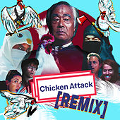 Chicken Attack REMIX (feat. Takeo Ischi) by The Gregory Brothers