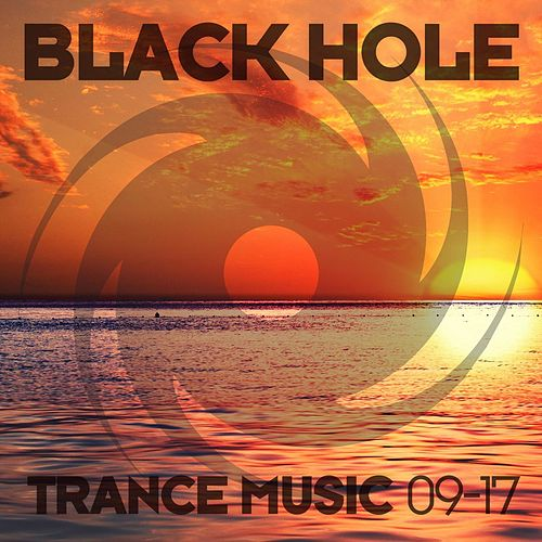 Black Hole Trance Music 09-17 by Various Artists